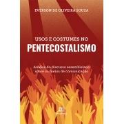 Usos e costumes no pentecostalismo: análise do discurso assembleiano sobre os meios de comunicação