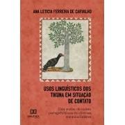 Usos Linguísticos dos Tikuna em situação de contato: uma análise do contato português/Tikuna em diversos domínios/âmbitos