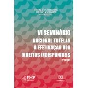 VI Seminário nacional tutelas à efetivação dos direitos indisponíveis