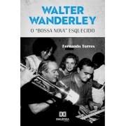 Walter Wanderley: o