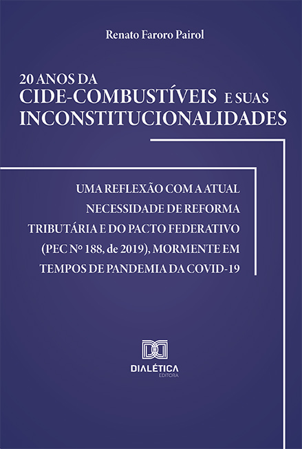 20 anos da Cide-combustíveis e suas inconstitucionalidades