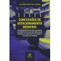 Concessões de estacionamento rotativo: uma abordagem dos mais relevantes elementos que devem ser observados durante os processos de licitação e execução do contrato