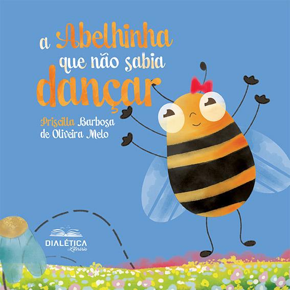 A abelhinha que não sabia dançar