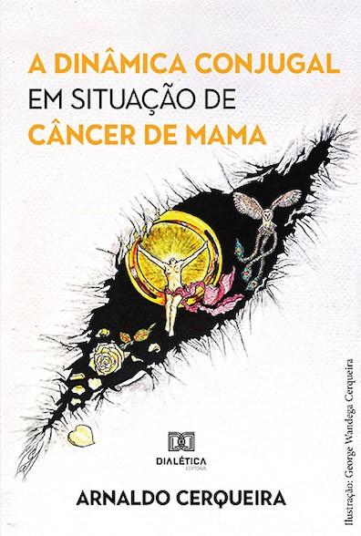 A dinâmica conjugal em situação de câncer de mama