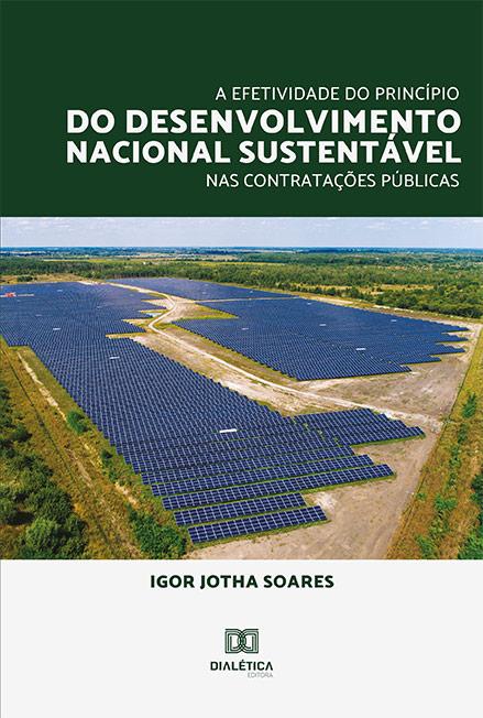 A efetividade do princípio do desenvolvimento nacional sustentável nas contratações públicas