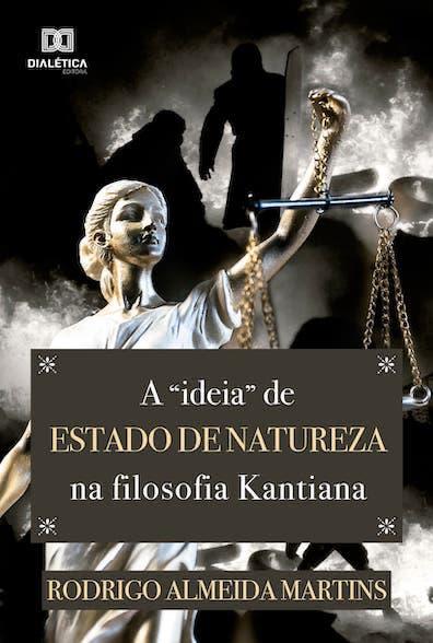 A ideia de Estado de Natureza na filosofia Kantiana