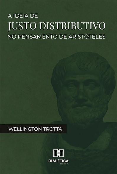A ideia de justo distributivo no pensamento de Aristóteles