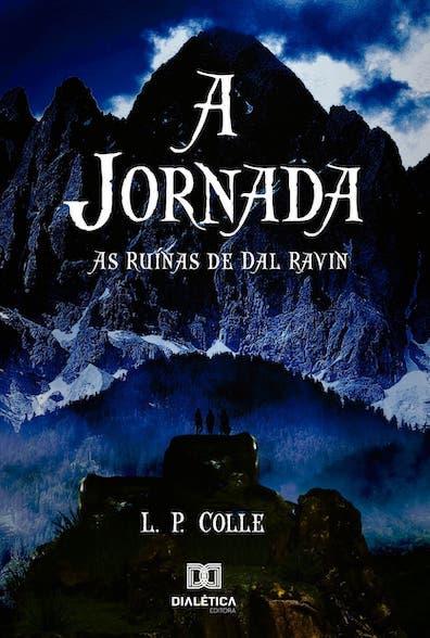 A jornada: as ruínas de Dal Ravin