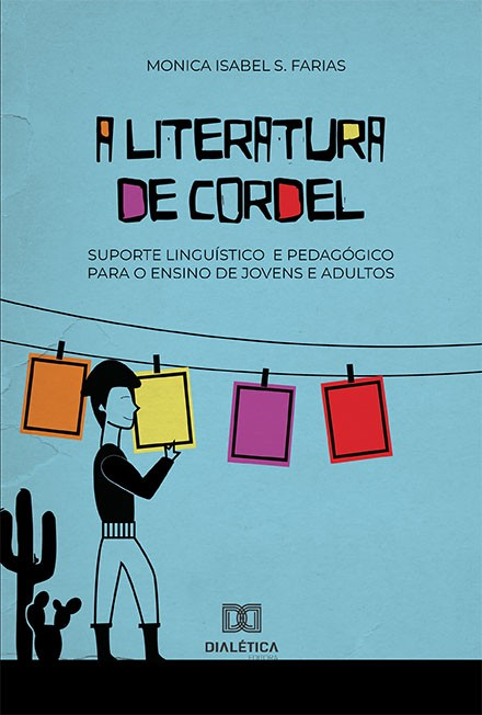 A literatura de cordel: suporte linguístico e pedagógico para o ensino de jovens e adultos