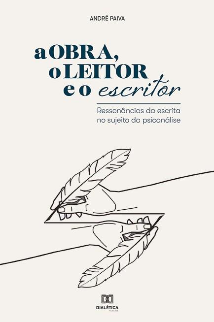 A obra, o leitor e o escritor: ressonâncias da escrita no sujeito da psicanálise