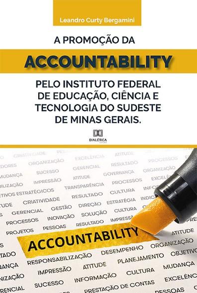 A promoção da accountability pelo Instituto Federal de Educação, Ciência e Tecnologia do Sudeste de Minas Gerais