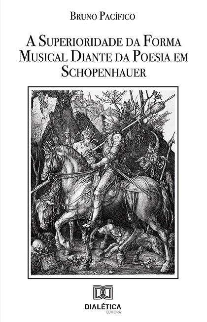 A superioridade da forma musical diante da poesia em Schopenhauer