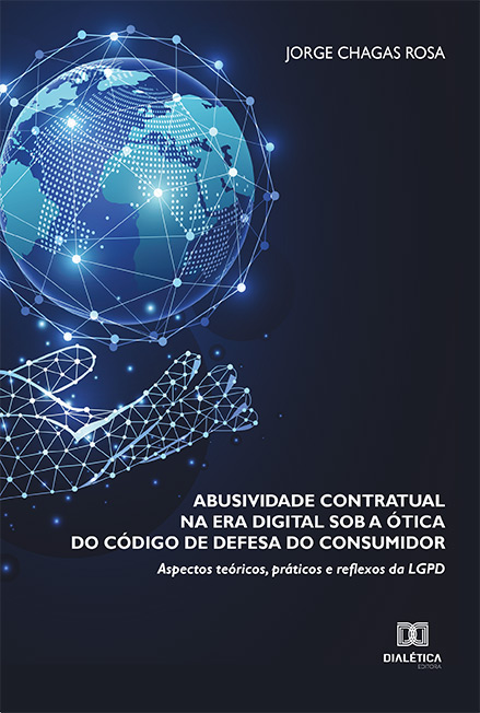 Abusividade contratual na era digital sob a ótica do Código de Defesa do Consumidor