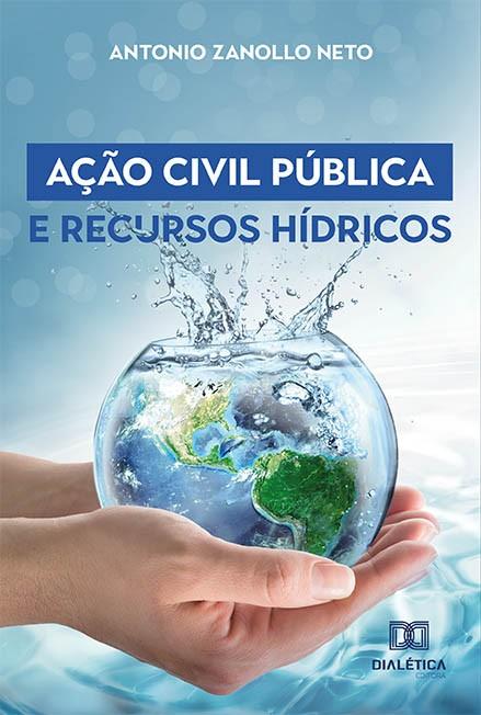 Ação Civil Pública e Recursos Hídricos