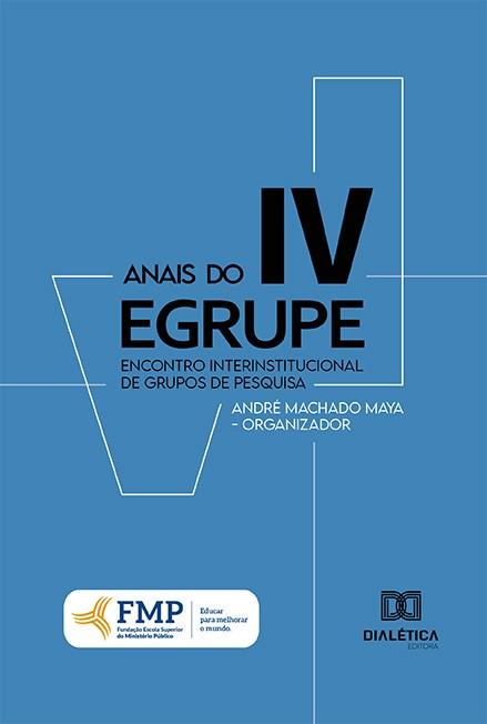 Anais do IV EGRUPE: encontro Interinstitucional de Grupos de Pesquisa