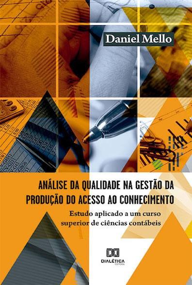 Análise da qualidade na gestão da produção do acesso ao conhecimento: estudo aplicado a um curso superior de ciências contábeis