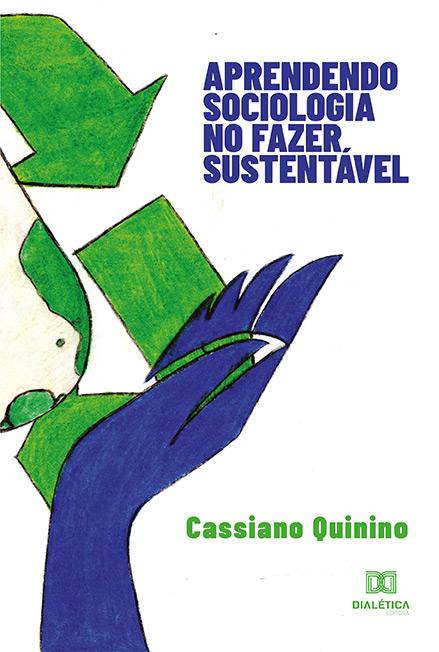 Aprendendo sociologia no fazer sustentável