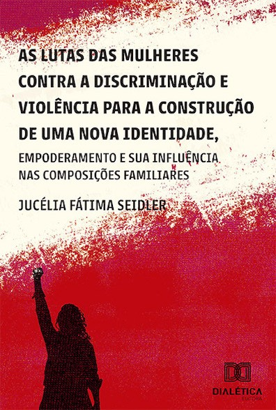 As lutas das mulheres contra a discriminação e violência para a construção de uma nova identidade, empoderamento e suas influências nas composições fa
