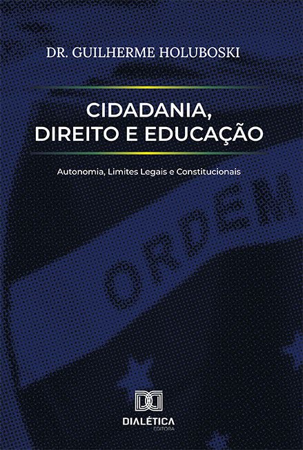 Cidadania, Direito e Educação: autonomia, limites legais e constitucionais