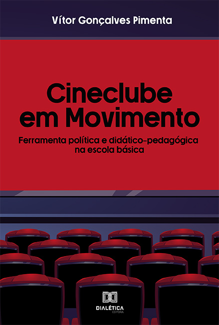 Cineclube em movimento: ferramenta política e didático-pedagógica na escola básica