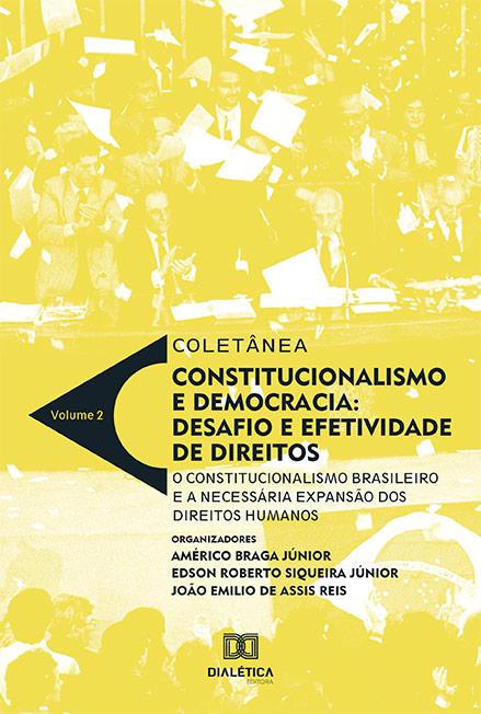 Coletânea constitucionalismo e democracia - Volume 2