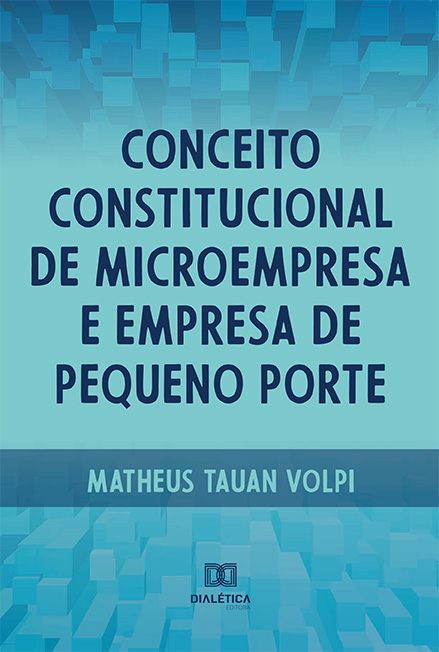 Conceito constitucional de microempresa e empresa de pequeno porte