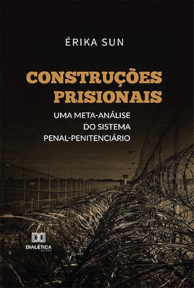 Construções prisionais: uma meta-análise do sistema penal penitenciário