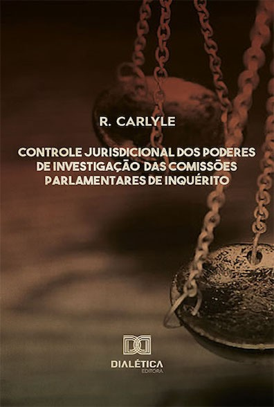 Controle jurisdicional dos poderes de investigação das comissões parlamentares de inquérito