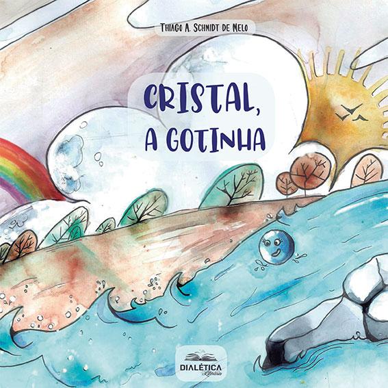 Cristal, a gotinha