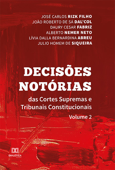 Decisões notórias das Cortes Supremas e Tribunais Constitucionais - Volume 2