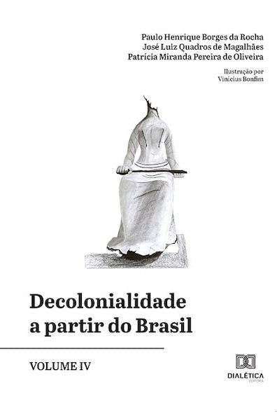 Decolonialidade a partir do Brasil - Volume 4