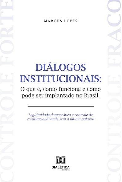 Diálogos institucionais: o que é, como funciona e como pode ser implantado no Brasil