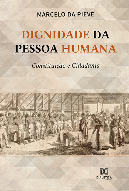 Dignidade da pessoa humana: constituição e cidadania