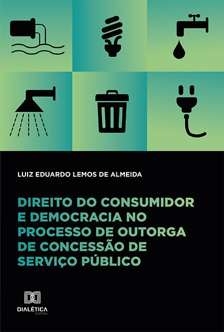 Direito do consumidor e democracia no processo de outorga de concessão de serviço público