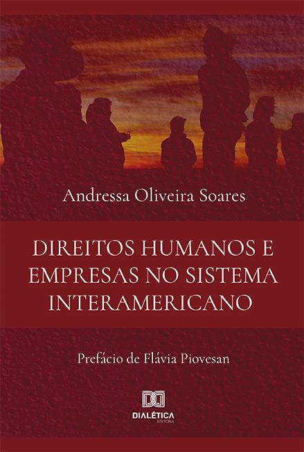 Direitos Humanos e Empresas no Sistema Interamericano
