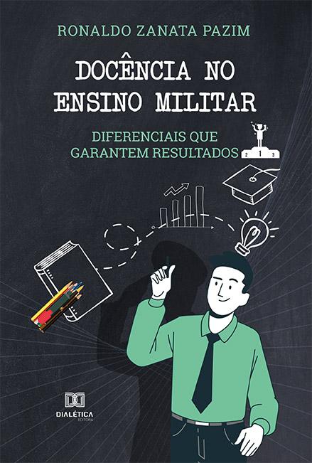 Docência no ensino militar: diferenciais que garantem resultados