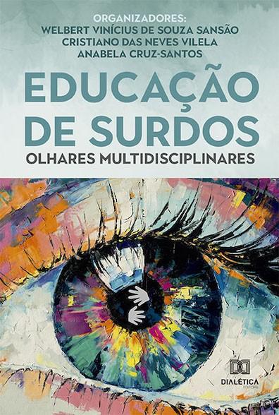 Educação de Surdos: olhares multidisciplinares