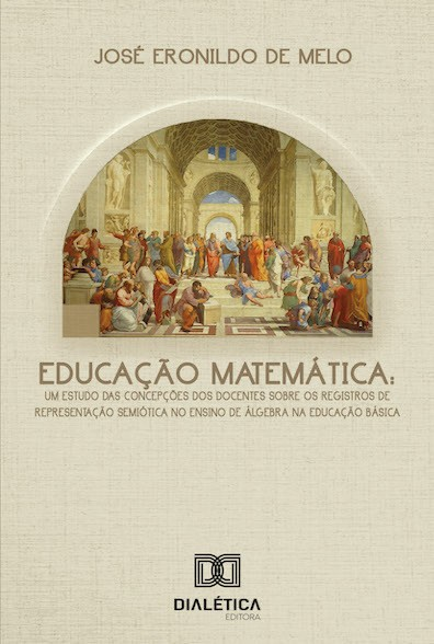 Educação matemática: um estudo das concepções dos docentes sobre os registros de representação semiótica no ensino de álg