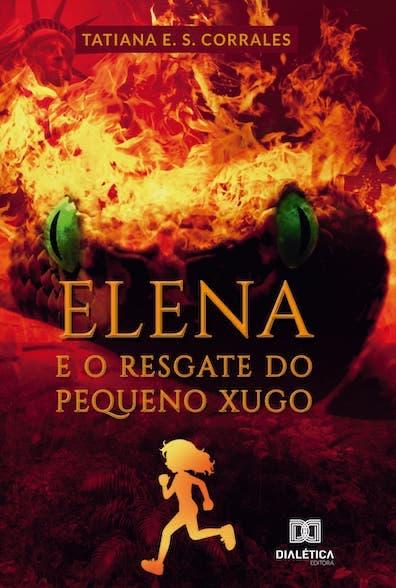 Elena e o resgate do pequeno Xugo