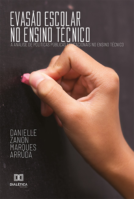 Evasão escolar no ensino técnico: a análise de políticas públicas educacionais no ensino técnico