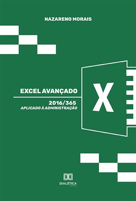 Excel avançado: aplicado à administração