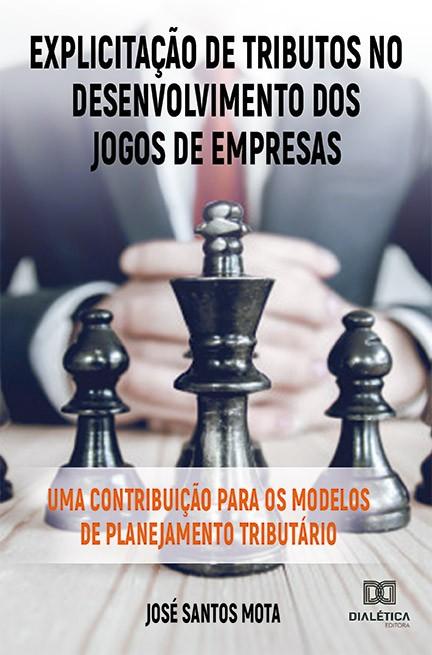 Explicitação de tributos no desenvolvimento dos jogos de empresas: uma contribuição para os modelos de planejamento tributário