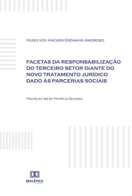 Facetas da responsabilização do terceiro setor diante do novo tratamento jurídico dado às parcerias sociais