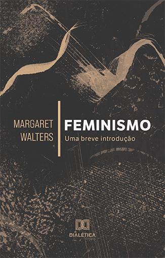 Feminismo: uma breve introdução