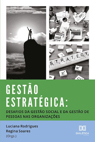 Gestão estratégica: desafios da gestão social e da gestão de pessoas nas organizações