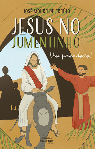 Jesus no jumentinho: um paradoxo!