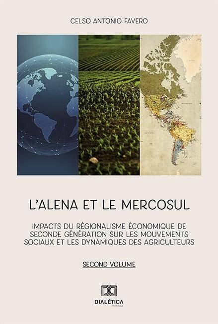 L'alena et le Mercosul - Volume 2