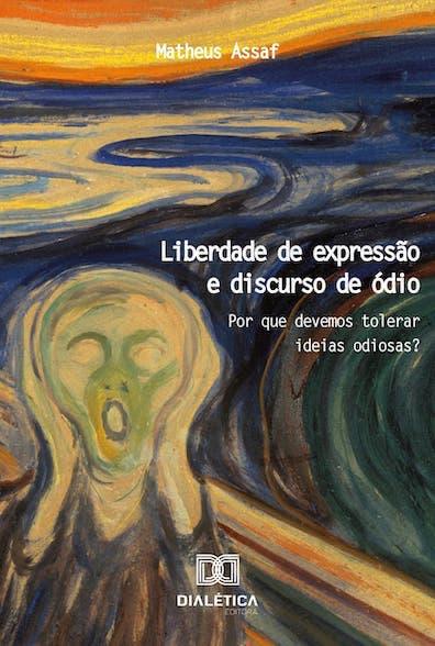 Liberdade de expressão e discurso de ódio