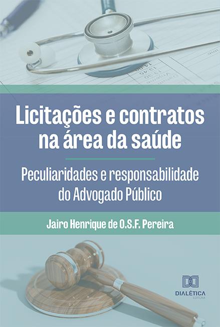 Licitações e contratos na área da saúde