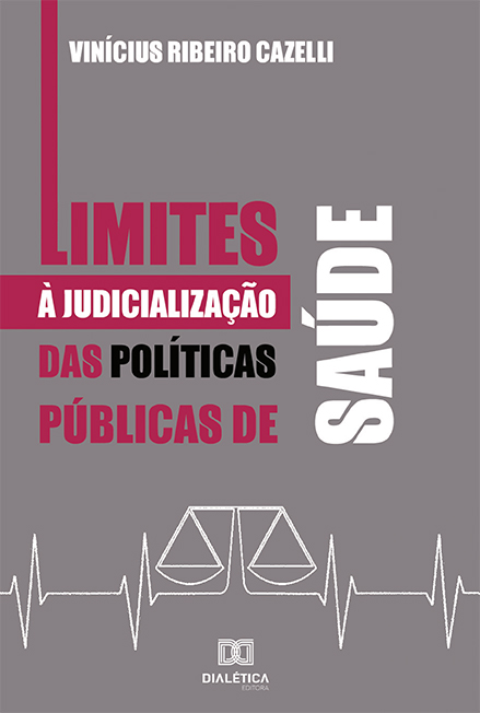 Limites à judicialização das Políticas Públicas de Saúde